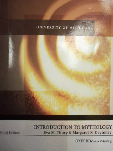 Introduction to Mythology, 3rd Edition (University of Michigan)