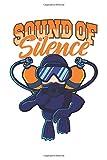 Sound Of Silence: Rebreather Tauchen Geschenk Für Taucher Dina5 Blanko Notizbuch Tagebuch Planer...