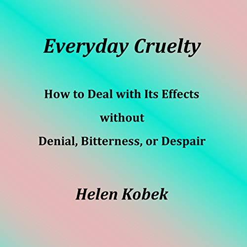 Everyday Cruelty audiobook cover art