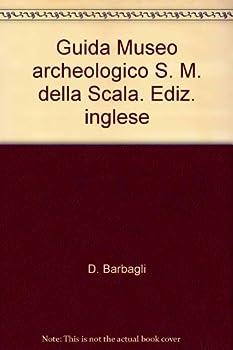 Paperback Guida Museo archeologico S. M. della Scala. Ediz. Book