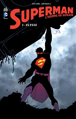 Superman l'homme de demain tome 1