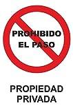 MovilCom® - Señal PROHIBIDO PASO PROPIEDAD PRIVADA...
