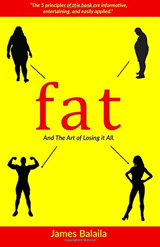 Fat, And The Art of Losing It All