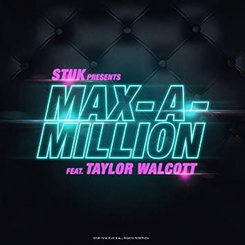 Max A Million (feat. Taylor Walcott)