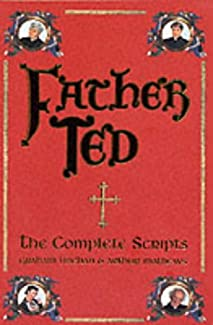 Father Ted - The Complete Scripts