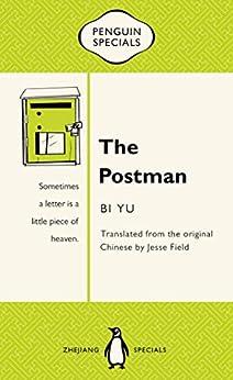 The Postman: Penguin Specials by [Bi Yu, Jesse Field]