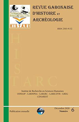 HistArc: Revue Gabonaise dHistoire et Archéologie