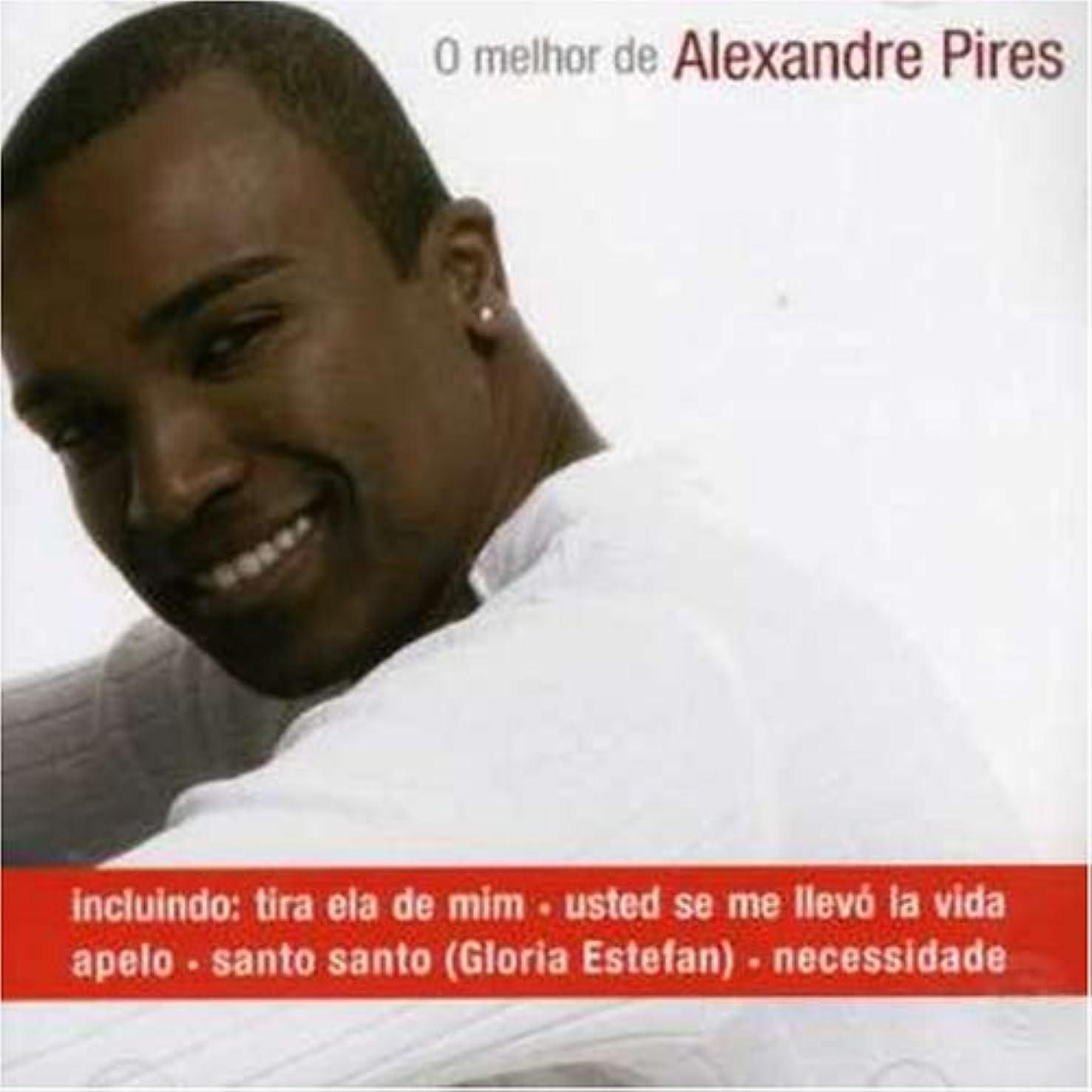 O Melhor De Alexandre Pires