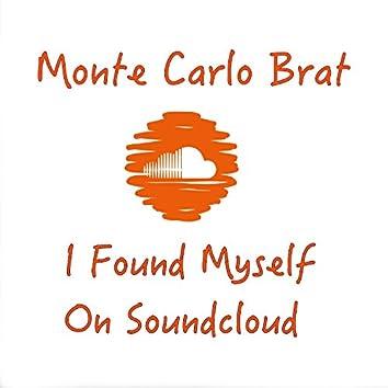 I Found Myself on Soundcloud
