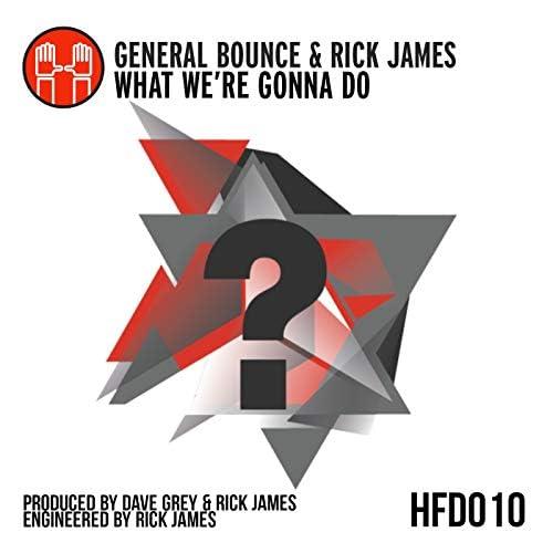 General Bounce & Rick James