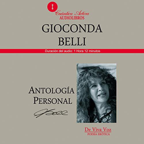 Antologia personal Gioconda Belli: Poesia erotica [Personal Anthology of Gioconda Belli: Erotic Poetry] audiobook cover art