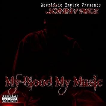 My Blood My Music
