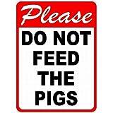 豚に餌を与えないでください 金属板ブリキ看板警告サイン注意サイン表示パネル情報サイン金属安全サイン