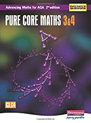 Advancing Maths for AQA: Pure Core 3 & 4