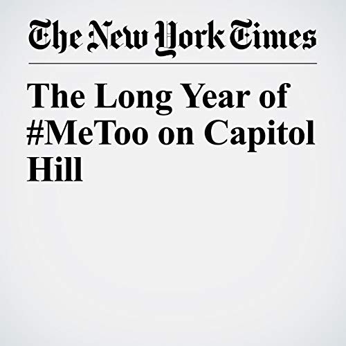 The Long Year of #MeToo on Capitol Hill copertina