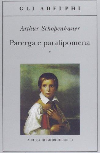 Parerga e paralipomena, 2 volumi indivisibili