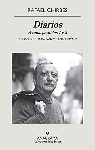 Diarios: A ratos perdidos 1 y 2 (Narrativas hispánicas) (Spanish Edition)