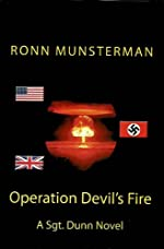 Operation Devil's Fire (Sgt. Dunn Novels Book 1)