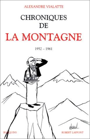 Chroniques de La Montagne, tome 1