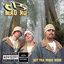 Out the Wood Werk by Mad Ro (2002-11-26)