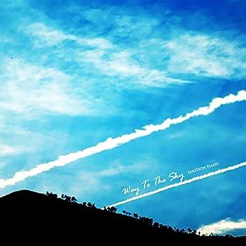 Way To The Sky