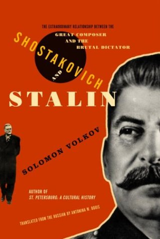 Shostakovich and Stalin: The Extraordinary Relationship Between the Great Composer and the Brutal Dictato r (English Edition)