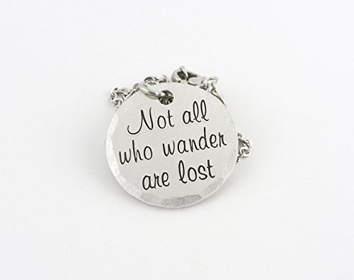 Not All Who Wander Are Lost Hand Stamped Saying Necklace - Aluminum with Stainless Steel Chain