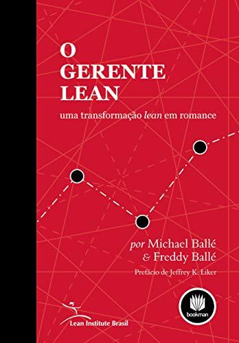 O Gerente Lean: Uma Transformação Lean em Romance