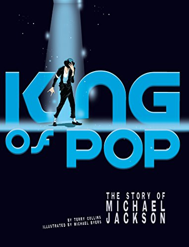 King of Pop: The Story of Michael Jackson (American Graphic)