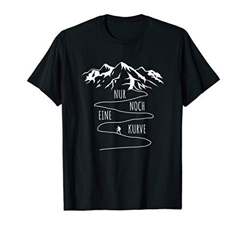 Nur noch eine Kurve Wandern Berge Wander Spruch Damen Herren T-Shirt