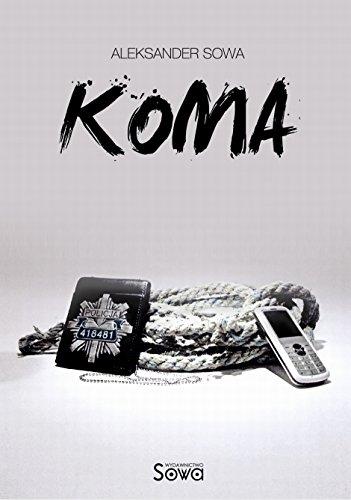 KOMA - Coma English/Polish Edition: Bilingual Edition - Wydanie Dwujezyczne (English...
