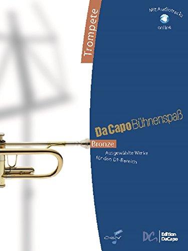 Da Capo Bühnenspaß Bronze - Trompete