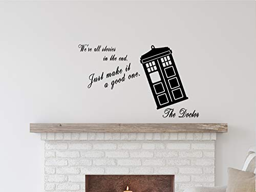 We are All Stories - Doctor Life Inspirational Quote - JusT Good Deals USA Wall Decal Vinyl Sticker - Removable
