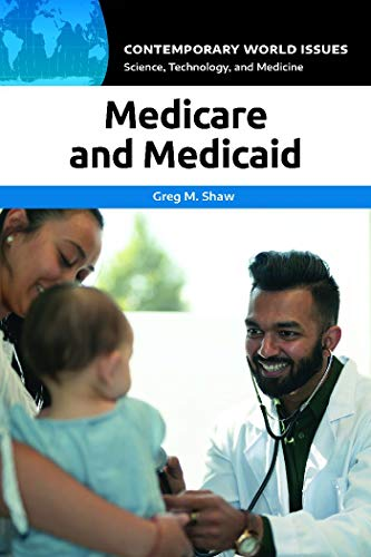 Medicare and Medicaid: A Reference Handbook (Contemporary World Issues) (English Edition)
