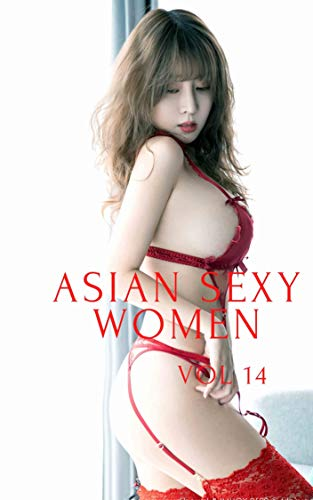 Asian Sexy Women (Vol 14): Red angel (English Edition)
