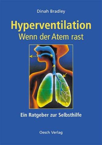 Hyperventilation - Wenn der Atem rast: Ein Ratgeber zur Selbsthilfe