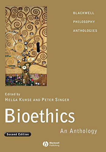 Bioethics, 2nd Edition