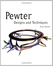 Pewter: Designs and Techniques by Fleur Grenier (2010-04-01)