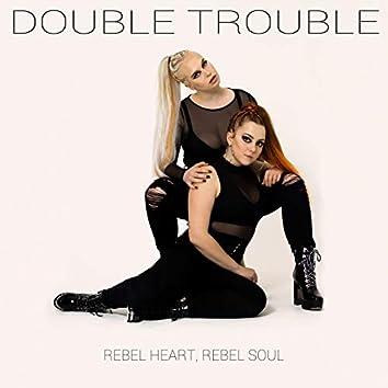 Rebel Heart, Rebel Soul