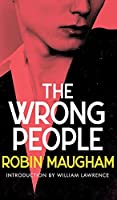 The Wrong People (Valancourt 20th Century Classics)