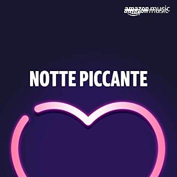 Notte piccante