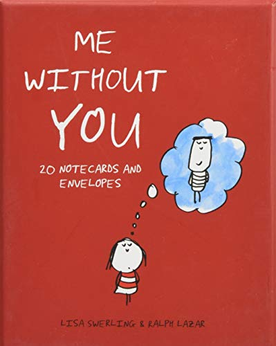 Me Without You Notes: 20 Note cards And Envelopes