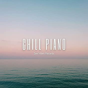 Chill Piano (Relaxing Ambient Piano Instrumentals)