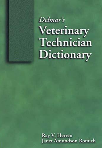 Delmar's Veterinary Technician Dictionary (Veterinary Technology)