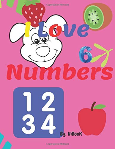 I Love Numbers: Numbers and fruits coloring pages for kids -ages 2-4 with high-Quality illustrations.