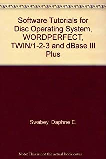 Software tutorials for DOS, WordPerfect, TWIN/Lotus 1-2-3, and dBase III PLUS