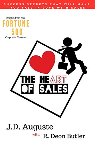 amazon com the heart of sales success secrets that will make you fall in love with sales ebook auguste j d butler r deon boyd paxton kindle store the heart of sales success secrets that will make you fall in love with sales