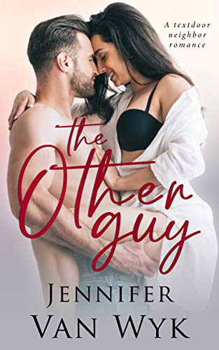 The Other Guy: A Friends-to-Lovers Romance