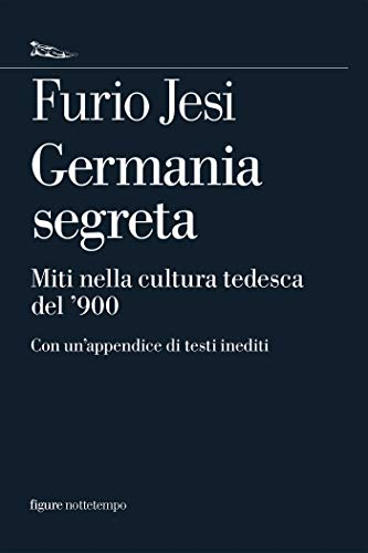 Germania segreta (Figure) (Italian Edition)