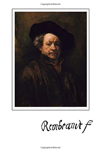 Rembrandt: Notebook, 100 Lined Pages, 6x9''